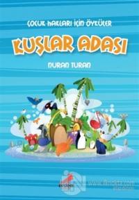 Çocuk Hakları İçin Öyküler - Kuşlar Adası
