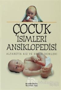 Çocuk İsimleri Ansiklopedisi (2. Hamur, Büyük Boy) (Ciltli)