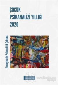 Çocuk Psikanalizi Yıllığı 2020