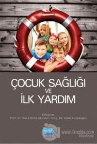 Çocuk Sağlığı ve İlk Yardım %15 indirimli Arzu Sarıalioğlu