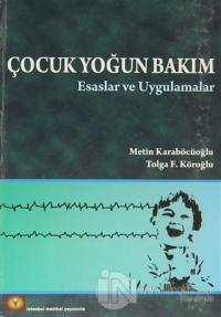 Çocuk Yoğun Bakım (Ciltli) %25 indirimli Metin Karaböcüoğlu