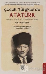 Çocuk Yüreklerde Atatürk