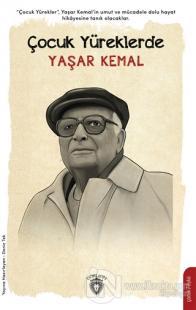 Çocuk Yüreklerde Yaşar Kemal