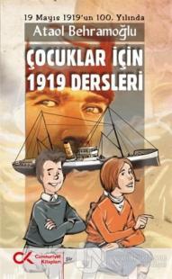 Çocuklar İçin 1919 Dersleri Ataol Behramoğlu
