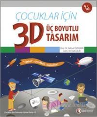 Çocuklar İçin 3D - Üç Boyutlu Tasarım