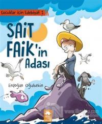 Çocuklar İçin Edebiyat 1 - Sait Faik'in Adası