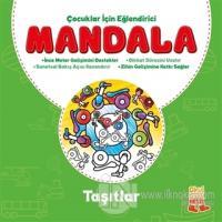 Çocuklar İçin Eğlendirici Mandala: Taşıtlar