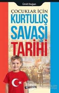 Çocuklar İçin - Kurtuluş Savaşı Tarihi