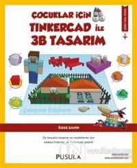 Çocuklar İçin Tinkercad ile 3B Tasarım