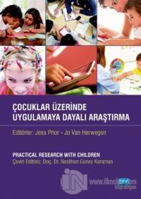 Çocuklar Üzerinde Uygulamaya Dayalı Araştırma
