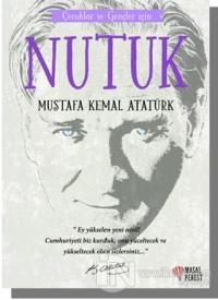 Çocuklar ve Gençler İçin - Nutuk Mustafa Kemal Atatürk