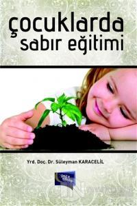 Çocuklarda Sabır Eğitimi