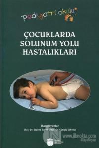 Çocuklarda Solunum Yolu Hastalıkları