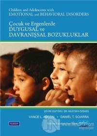 Çocuklarda ve Ergenlerde Duygusal ve Davranışsal Bozukluklar