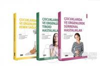 Çocuklarda ve Ergenlerde Hastalıklar Seti (3 Kitap Takım) (Ciltli)