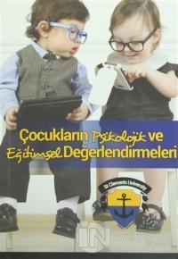Çocukların Psikolojik ve Eğitimsel Değerlendirmeleri