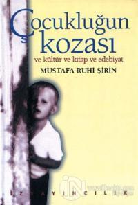 Çocukluğun Kozası ve Kültür ve Kitap ve Edebiyat