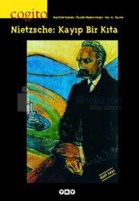 Cogito Sayı 25 - Nietzsche: Kayıp Bir Kıta