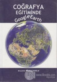 Coğrafya Eğitiminde Google Earth