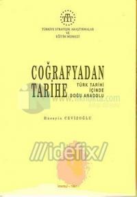 Coğrafyadan Tarihe Türk Tarihi İçinde Anadolu