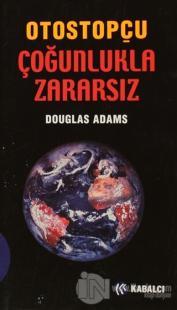 Otostopçu Çoğunlukla Zararsız Douglas Adams
