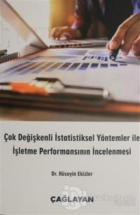 Çok Değişkenli İstatiksel Yöntemler ile İşletme Performansının İncelenmesi
