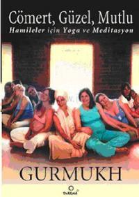 Cömert Güzel Mutlu Hamileler İçin Yoga ve Meditasyon