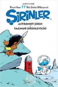 Comics No:6 Şirinler - Astronot Şirin ve Yağmur Şirinleyicisi