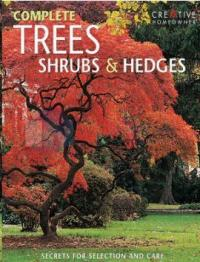 Complete Trees Shrubs & Hedges