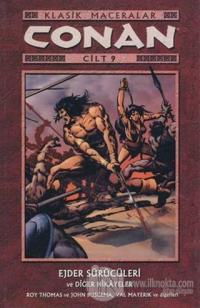 Conan Cilt: 9 Klasik Maceralar Ejder Sürücüleri ve Diğer Hikayeler