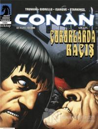 Conan Sayı: 43  Çukurlarda Kaçış