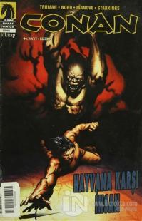 Conan Sayı: 44 Hayvana Karşı İnsan