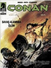 Conan Sayı: 46 Savaş Alanında Ölüm