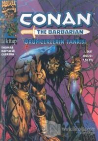 Conan The Barbarian Sayı: 1 Örümceklerin Tanrısı