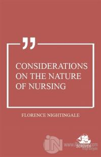 Considerations on the Nature of Nursing