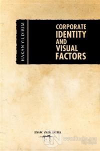 Corporate İdentity And Visual Factors