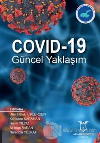 COVID-19 Güncel Yaklaşım