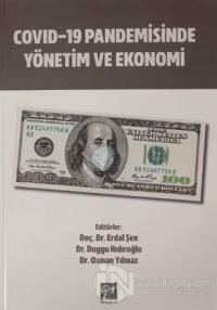 Covid-19 Pandemisinde Yönetim ve Ekonomi