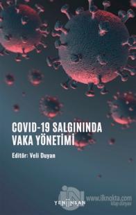 COVID-19 Salgınında Vaka Yönetimi