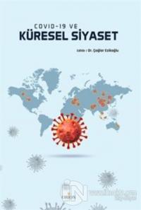 Covid-19 ve Küresel Siyaset