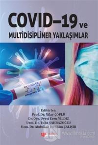 Covid-19 ve Multidisipliner Yaklaşımlar