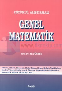 Çözümlü, Alıştırmalı Genel Matematik