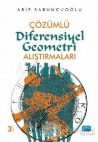 Çözümlü Diferensiyel Geometri Alıştırma Arif Sabuncuoğlu