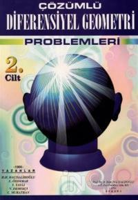Çözümlü Diferensiyel Geometri Problemleri Cilt: 2