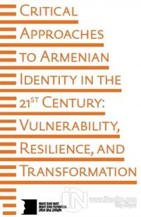 Critical Approaches to Armenian Identity in the 21st Century Kolektif