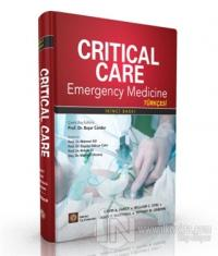 Critical Care Emergency Medicine (Türkçesi) (Ciltli)
