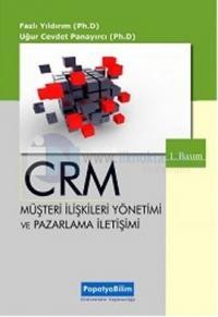 CRM - Müşteri İlişkileri Yönetimi ve Pazarlama İletişimi