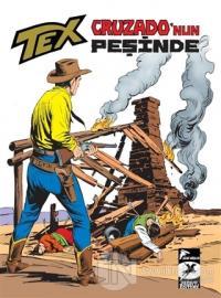 Cruzado'nun Peşinde - Tex Klasik Serisi 38