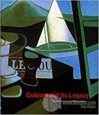 Cubism and Its Legacy