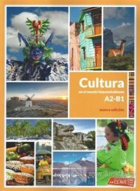 Cultura En El Mundo Hispanohablante (A2 - B1) Nueva Edicion